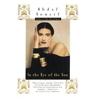 In the Eye of the Sun by Ahdaf Soueif - 9780385720373 Book