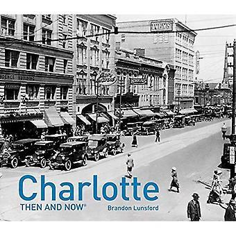 Charlotte: Damals und heute