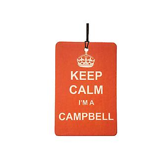 Keep Calm I'm A Campbell Car Air Freshener
