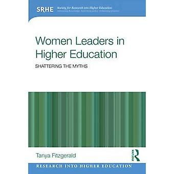 Women Leaders in Higher Education by Tanya Fitzgerald