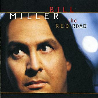 Bill Miller - Red Road [CD] USA import