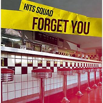 Hits Squad - Forget You [CD] USA import
