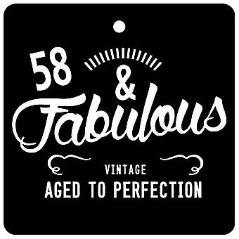 58 And Fabulous / BIRTHDAY Car Air Freshener