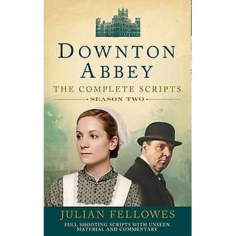 Downton Abbey Series 2 Scripts Official by Julian Fellowes