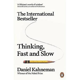 Thinking - Fast and Slow by Daniel Kahneman - 9780141033570 Book