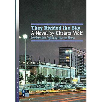 Ils ont divisé le ciel - un roman de Christa Wolf par Christa Wolf - Luise