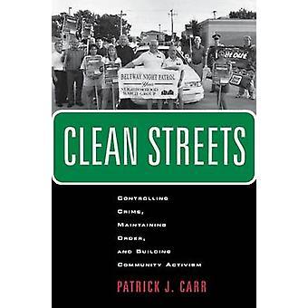 Nettoyer les rues - contrôler la criminalité - maintien de l'ordre - et bâtiment C