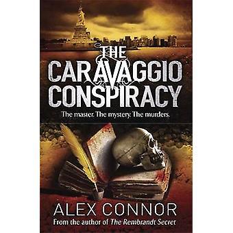 La conspiration de Caravaggio par Alex Connor - livre 9781782065043