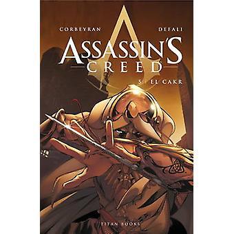 Creed - El Cakr - v. 5 Assassin da Eric Corbeyran - Djilalli Defaux-