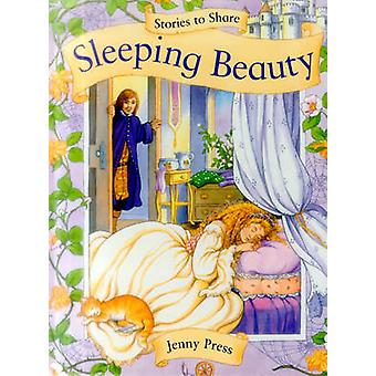 Stories to Share - Sleeping Beauty by Jenny Press - 9781861478160 Book