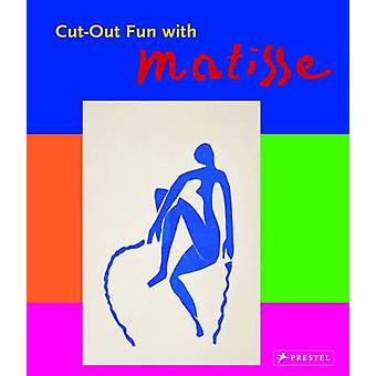 Cut-out Fun with Matisse by Max Hollein - Nina Hollein - 978379137192
