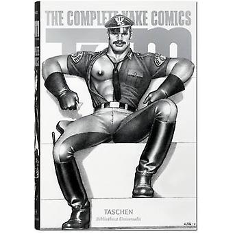 Tom of Finland - The Complete Kake Comics by Dian Hanson - Tom of Finl