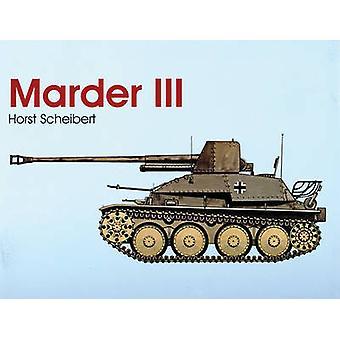 Marder III by Horst Scheibert - 9780764303944 Book