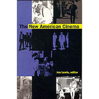 The New American Cinema by Lewis - Jon (EDT)/ Cook - David A. (CON)/