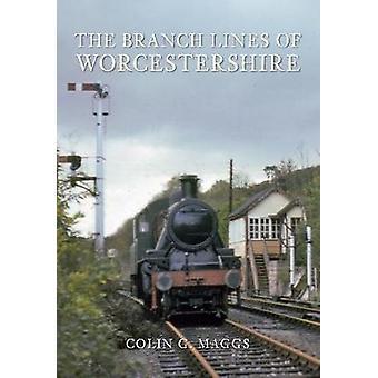 Sidebaner af Worcestershire af Colin G. Maggs - 9781848683440