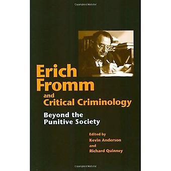Erich Fromm e criminologia critica: di là della società punitiva