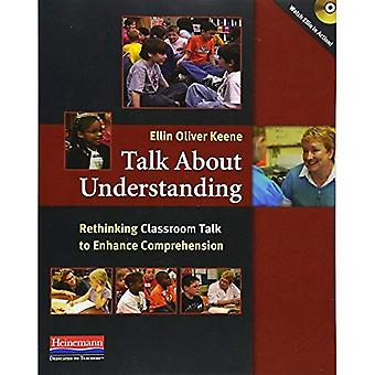 Talk about Understanding: Rethinking Classroom Talk to Enhance Comprehension