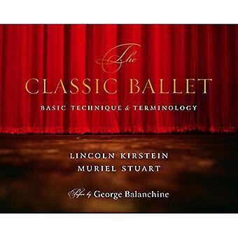 Den klassiska baletten: Grundtekniken och terminologi