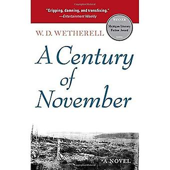 A Century of November: A Novel (Michigan Literary Fiction Awards)