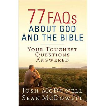 77 FAQs about God and the Bible (McDowell Apologetics Library)