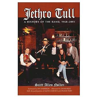 Jethro Tull: A History of the Band,1968-2001