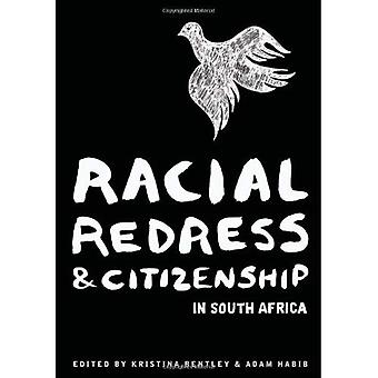 Racial Redress and Citizenship in South Africa