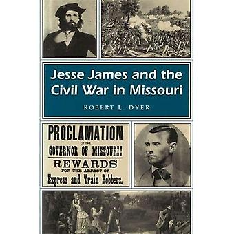 Jesse James and the Civil War in Missouri (Missouri Heritage Readers Series)