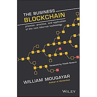 La Blockchain Business: Promessa e pratica applicazione della prossima tecnologia Internet