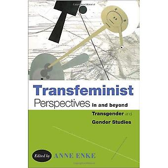 Perspectivas transfeministas en y más allá de estudios de género y transgénero