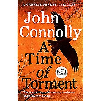 A Time of Torment: A Charlie Parker Thriller: 14. The Number One bestseller - Charlie Parker Thriller