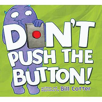 Don't Push the Button