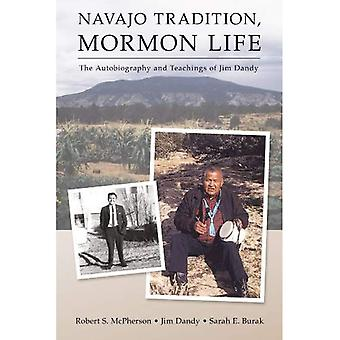 Navajo Tradition, Mormon Life