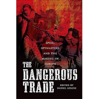 Le commerce dangereux: Spies, maîtres et the Making of Europe