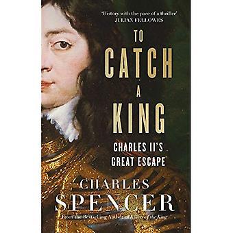Pour attraper un roi: Great de Charles II Escape