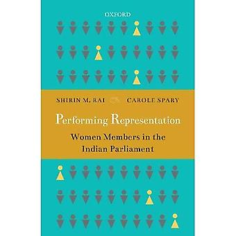 Performing Representation: Women Members in the Indian Parliament