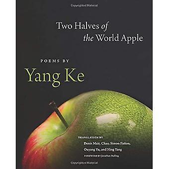 Zwei Hälften der Welt Apple: Gedichte von Yang Ke