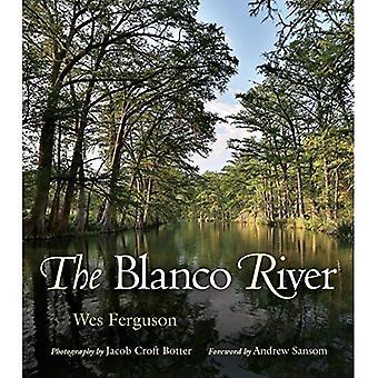 The Blanco River (River Books)