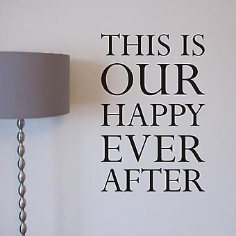 Væg kunst klistermærke - Happy Ever After