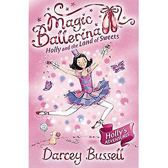 Holly och mark av godis (magisk Ballerina)