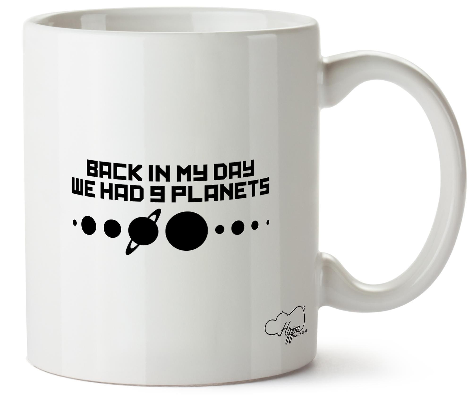 Journée Dans Hippowarehouse Planètes Imprimé En Avons Eu 10oz Que Retour Ma Tasse Céramique Nous 9 UqSVpzM