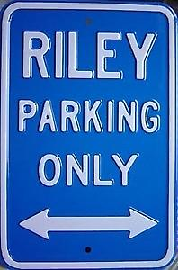 Riley Parking Only Steel Sign