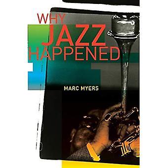 Waarom Jazz is gebeurd