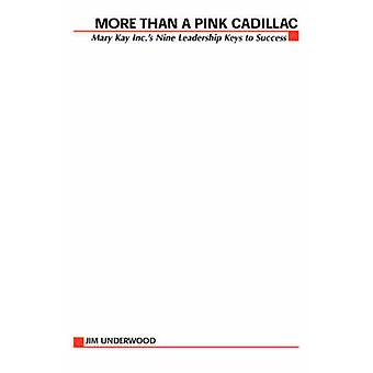More Than a Pink Cadillac by Underwood & Jim