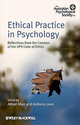 Ethical Practice in Psychology by Allan