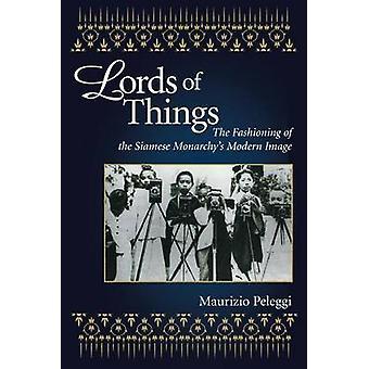 Lords of Things by Peleggi & Maurizio