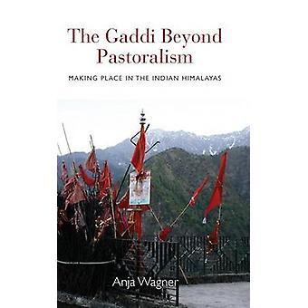 Den Gaddi Beyond boskapsskötsel göra plats i indiska Himalaya av Wagner & Anja