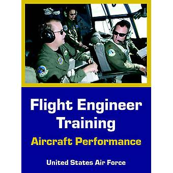 Flight Engineer Training Aircraft Performance by United States Air Force