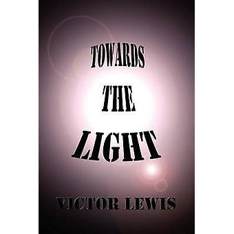 Mot lyset av Lewis & Victor