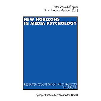 New Horizons in Media Psychology  Research Cooperation and Projects in Europe by WinterhoffSpurk & Peter