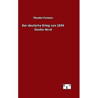 Der deutsche Krieg von 1866 by Fontane & Theodor